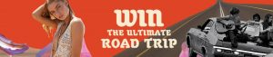 Do you want to win the ulitmate Road Trip for you and your friends?