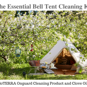 Doterra-Mould-prevention-anti-mildew-spores-cleaning-belltent-bell-tent-canvas-natural-clove-oil-essential-oils-natural-lifestyle-family